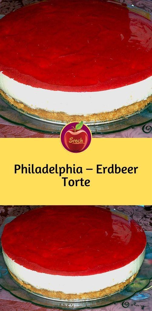 Philadelphia Erdbeer Torte In 2020 Erdbeer Torte Philadelphia Torte Ohne Backen Kekse Backen Rezept