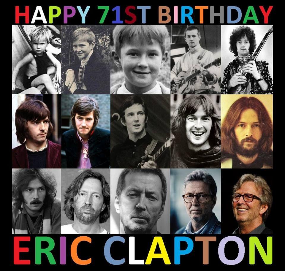 Happy 71st Birthday to Eric Clapton (born 30 March 1945