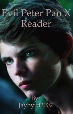 Evil Peter Pan X Reader in 2019 | Robbie Kay/Peter Pan | Peter pan