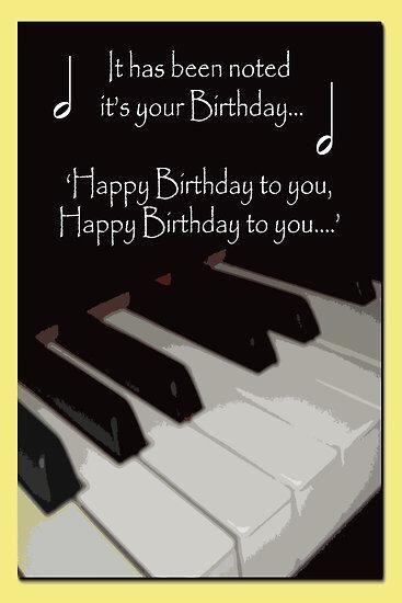 Happy Birthday To A Pianist Birthday Pinterest Birthday