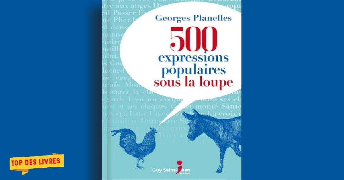 Https Ift Tt 38thuhn Telecharger 500 Expressions Populaires Sous La Loupe En Pdf Https Ift Tt 3ahnql1 In 2020