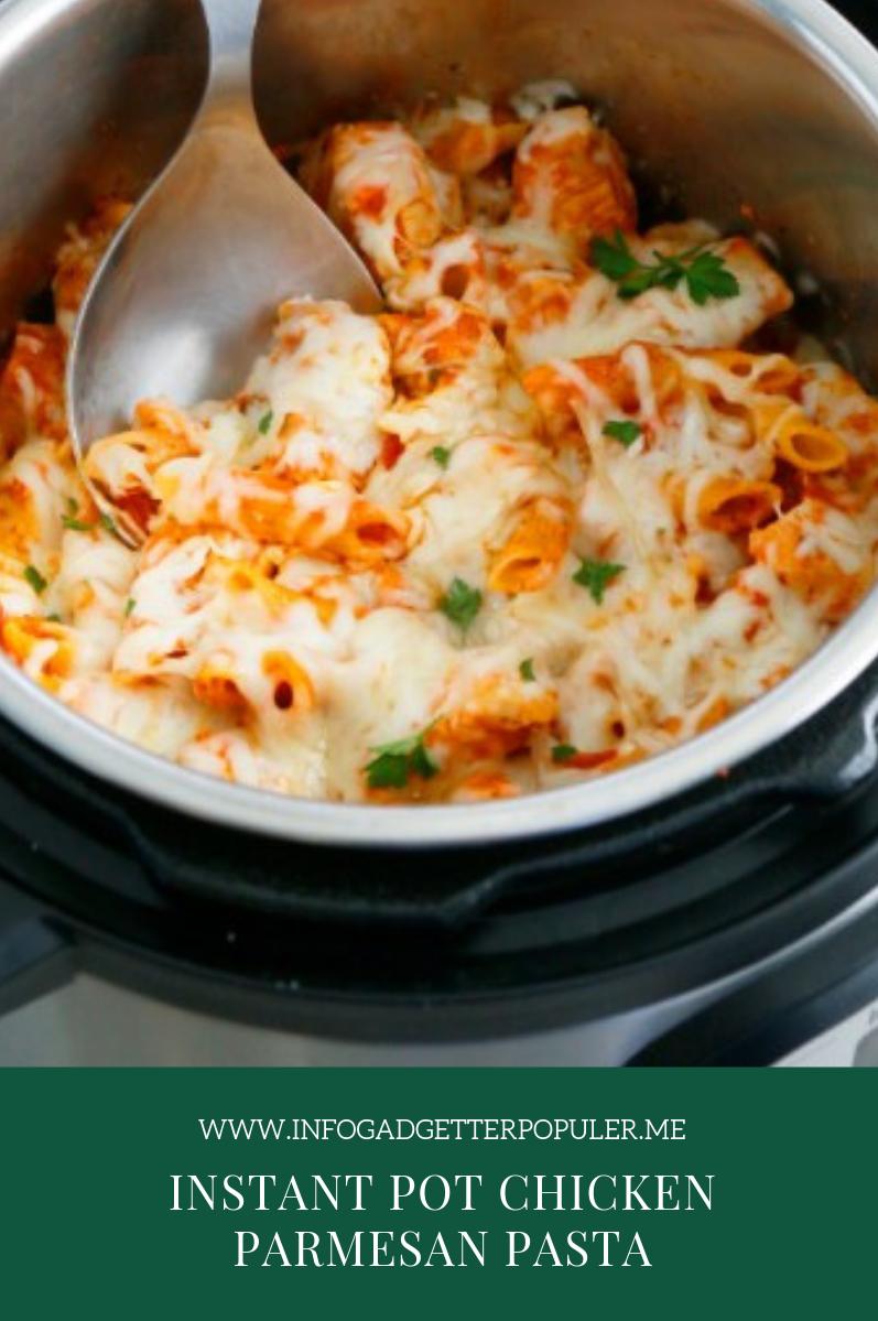 Instant Pot Chicken Parmesan Pasta #meltingpotrecipes