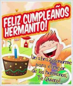 Feliz Cumpleaños Hermano Carlos Te Quiero Mucho Feliz