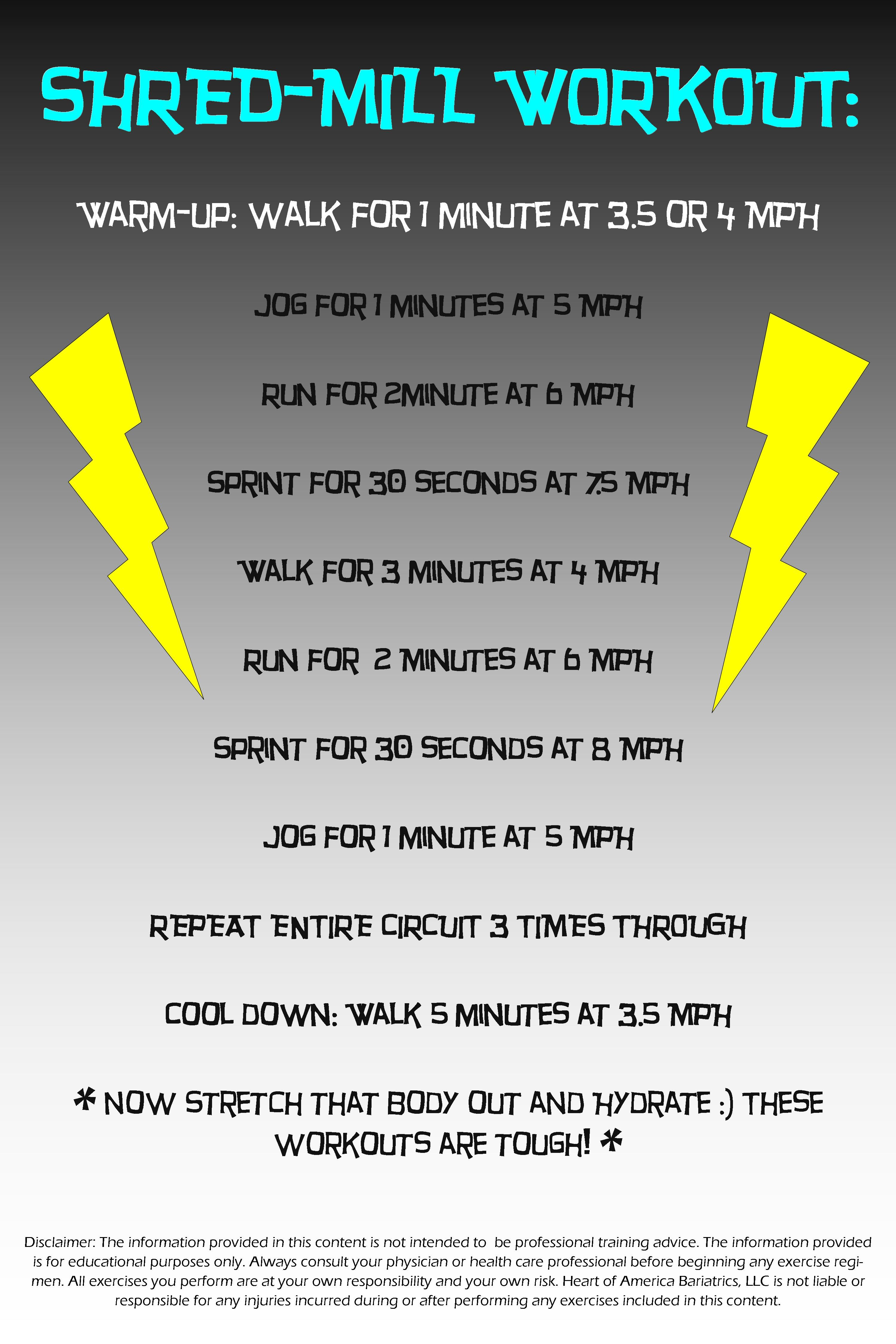 Shred-Mill Workout  For an intense treadmill workout, give this bad