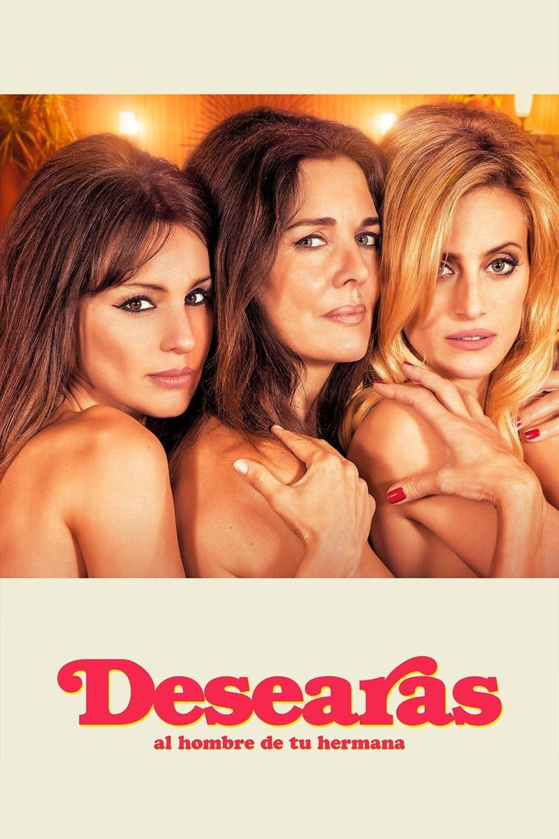 Desearas Al Hombre De Tu Hermana Pelicula Film Download Movies Desiree
