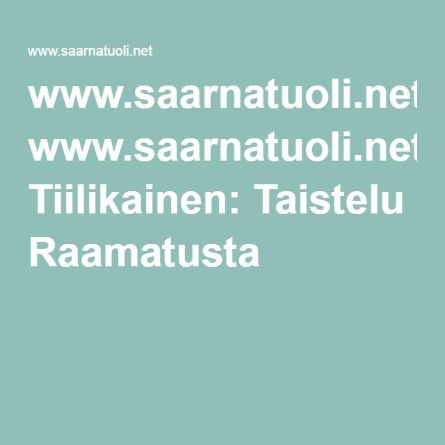 www.saarnatuoli.netMarkku Tiilikainen: Taistelu Raamatusta