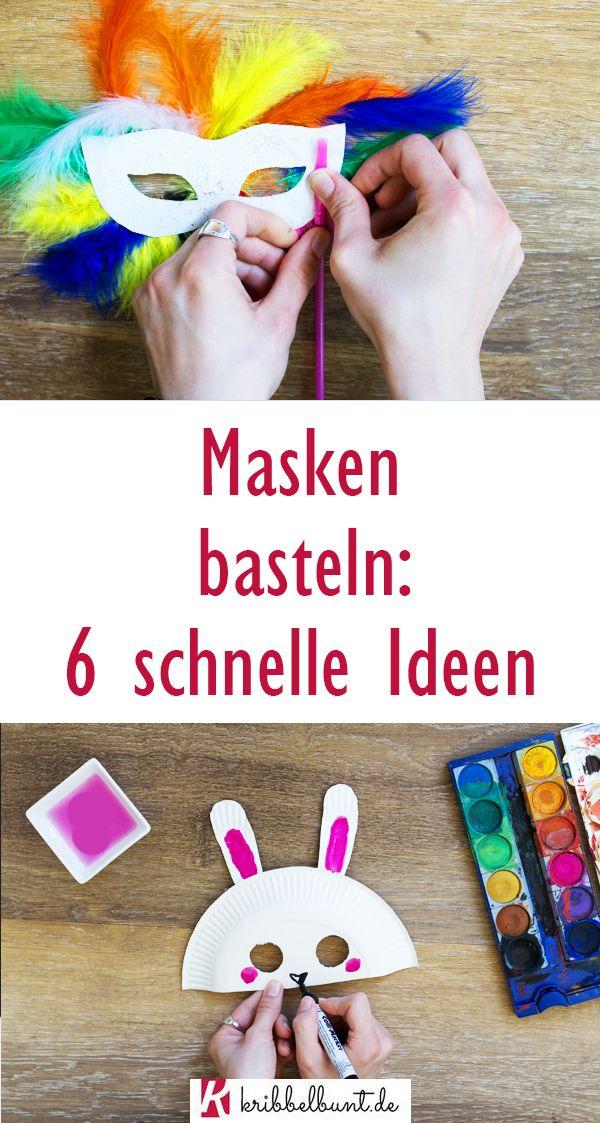 6 Ideen für selbstgemachte Masken - mit Vorlage ganz einfach zum Fasching mit Kindern basteln