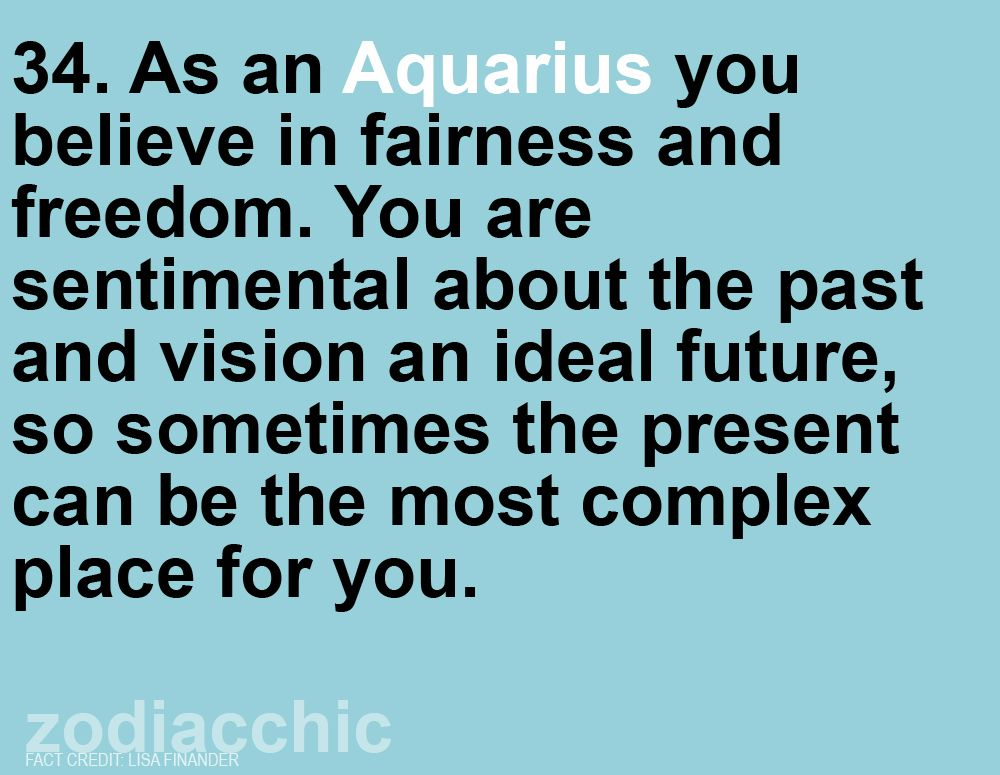 Yeah I Ve Got Everything Planned But When The Time Comes I Just Get Stuck And Can Not Do A Thing Aquarius Quotes Aquarius Truths Aquarius