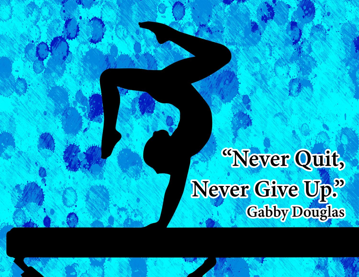 never quit never give up gymnastics poster print can be