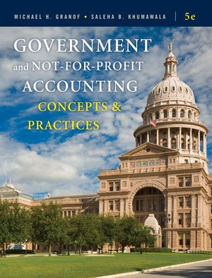 Test bank solutions for government and not for profit accounting test bank solutions for government and not for profit accounting concepts and practices 5th edition by fandeluxe Gallery