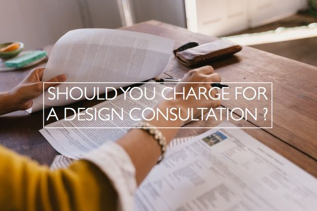 Should You Charge For An Interior Design Consultation Businessofdesign Interiordesignbusiness