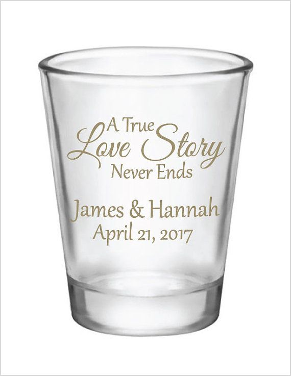Wedding shot glasses- 1.75oz personalized wedding custom shot glasses-a true love story never ends #personalizedwedding