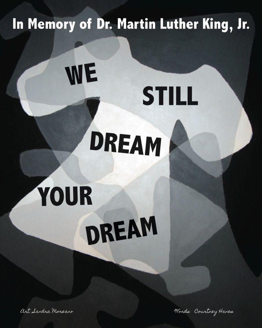 In Memory of Dr. Martin Luther King, Jr. #MLK #westilldream #artandwords