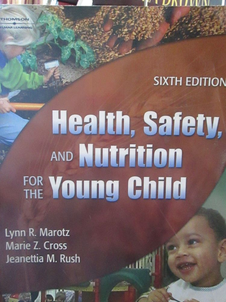 Health Safety And Nutrition For The Young Child By Early