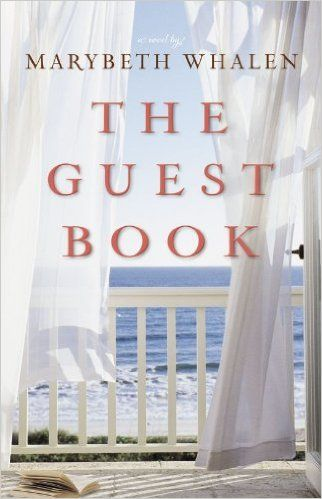 The Guest Book: A Novel (A Sunset Beach Novel Book 2), Marybeth Whalen - Amazon.com