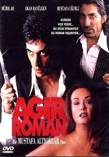 Agir Roman Film Afisleri Film Romanlar