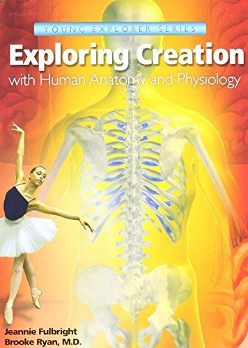 Exploring Creation with Human Anatomy and Physiology (Young Explorer ...