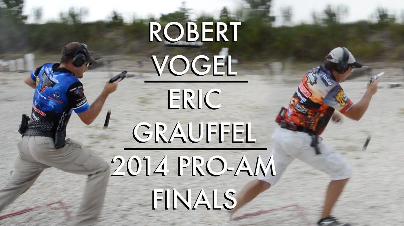 Robert Vogel Eric Grauffel 2014 Pro Am Finals Competition Eric Intense