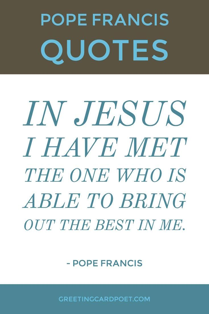 Pope Francis Quotes On Love Pope Francis Quotes On A Variety Of Topics Including Love Life