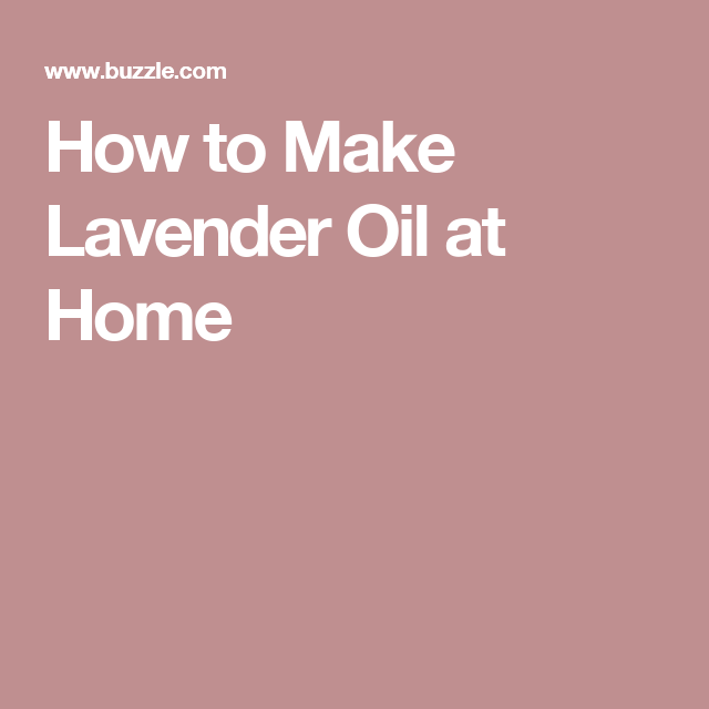 Surprising How To Make Lavender Oil At Home In 6 Simple Steps Machost Co Dining Chair Design Ideas Machostcouk