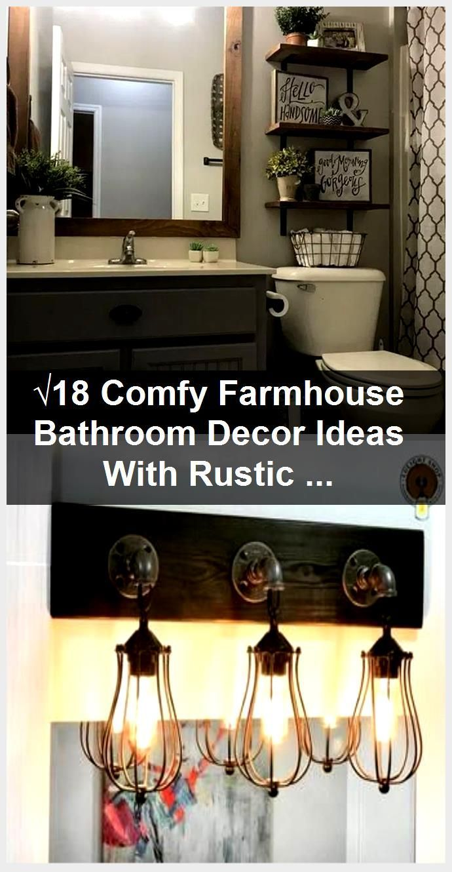 Photo of √18 Comfy Farmhouse Bathroom Decor Ideas With Rustic Style #farmhousebathroom …,  #Bathroom…