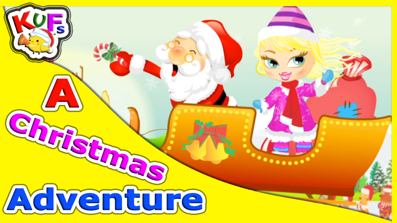 a christmas adventure christmas songs for kids jingle bells we wish you a merry christmas