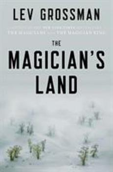 The Magician's Land book by Lev Grossman