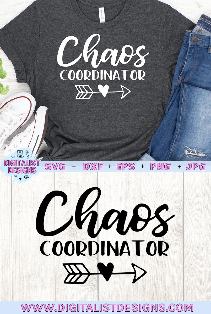 Download Chaos Coordinator SVG   Chaos coordinator, Teacher shirts ...