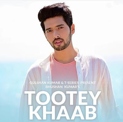 Tootey Khaab Armaan Malik Mp3 Song 2019 Download 190kbs Song Status Boy Photos Album Songs