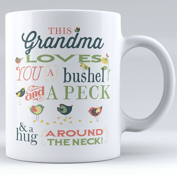 Personalized This Grandma Loves You A Bushel And A Peck Ceramic Mug