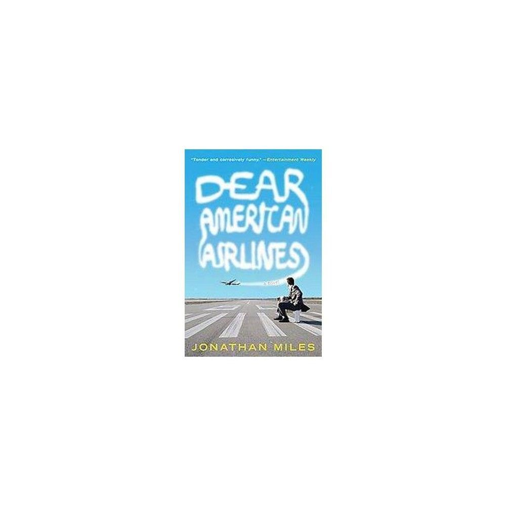 Dear American Airlines (Reprint) (Paperback)