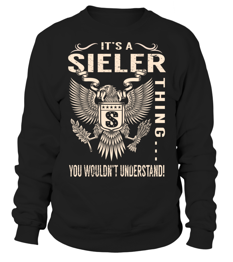 It's a SIELER Thing, You Wouldn't Understand