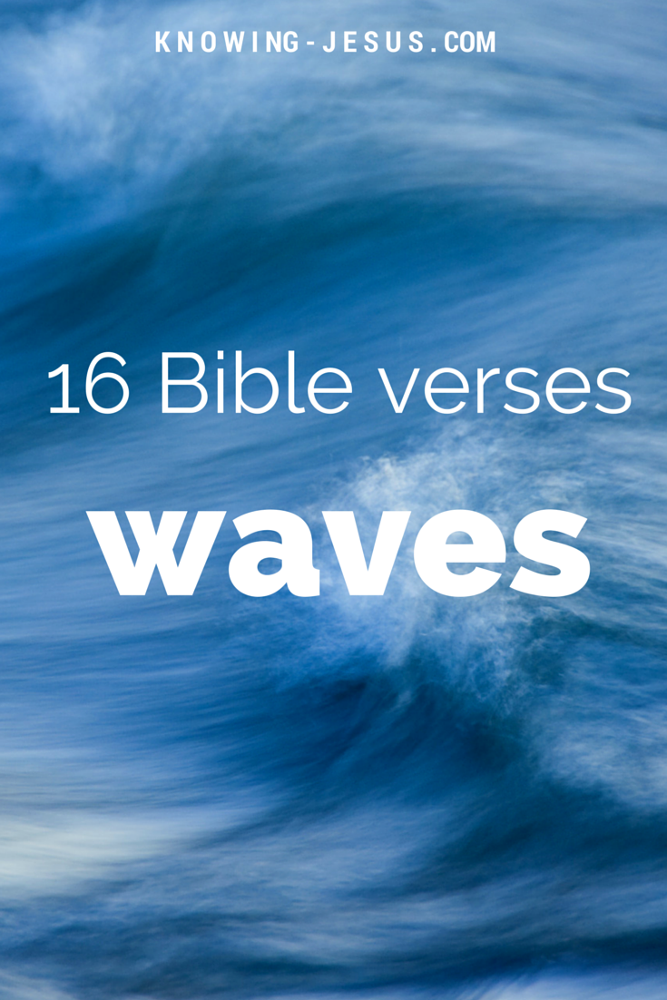 Bible verses about waves christian inspiration pinterest bible verses about waves buycottarizona Images