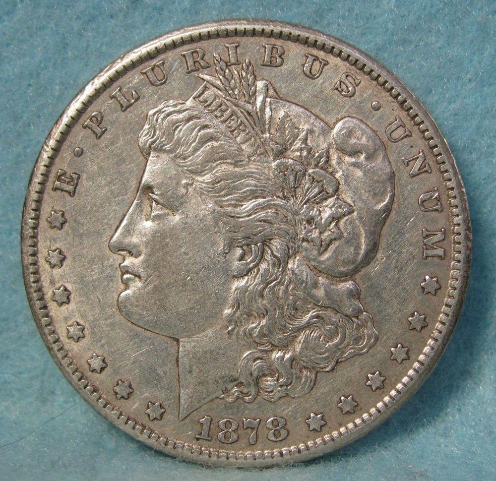 1878 Cc Carson City Mint Morgan Silver Dollar Choice Xf Au Us Coin Coins Valuable Coins Silver Coins
