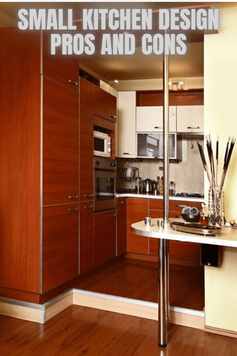 Pros And Cons Of Small Kitchen To Maximize Your Kitchen Small Kitchen Guides In 2020 Kitchen Design Small Modern Kitchen Design Best Kitchen Designs