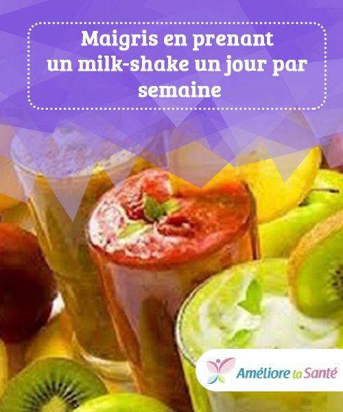 Des milk-shakes un jour par semaine pour maigrir