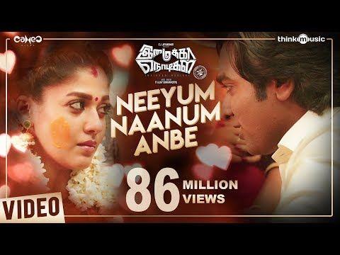 Imaikkaa Nodigal Neeyum Naanum Anbe Video Song Vijay Sethupathi Nayanthara Hiphop Tamizha Youtube In 2020 Songs Tamil Video Songs Mp3 Song