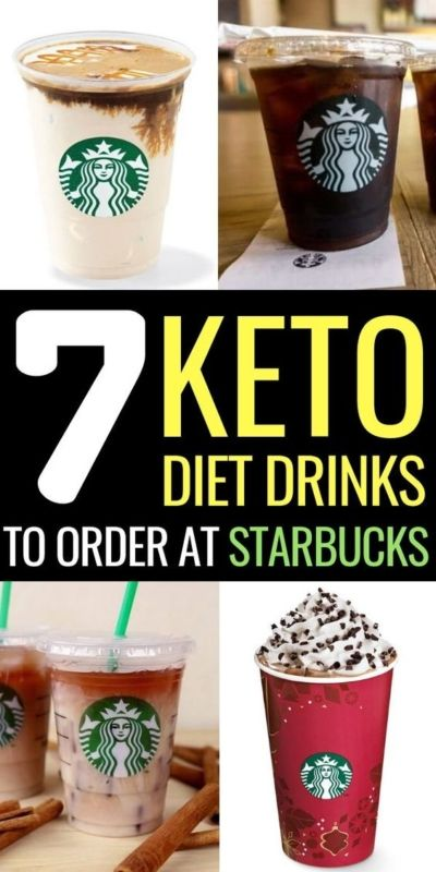 7 Keto Starbucks Drinks to Stay in Ketosis #ketorecipes