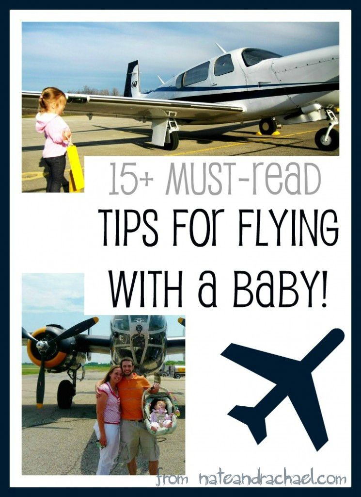 15 must read tips for flying with a baby. This article is awesome. One of the most comprehensive lists for traveling with infants.