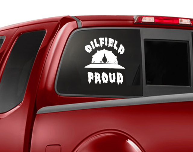 Oilfield proud window car decal oilfield car vinyl decal ebay