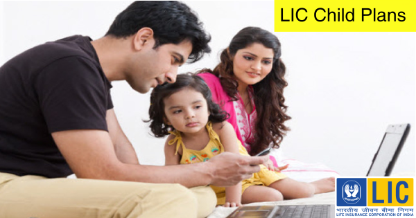 Lic Child Plan Child Plan Life Insurance Marketing Insurance