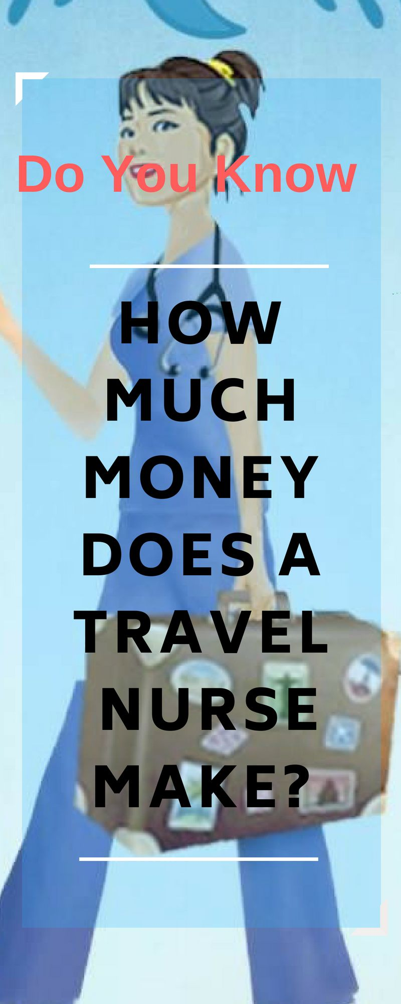 How much do travel nurses make learn more about travel