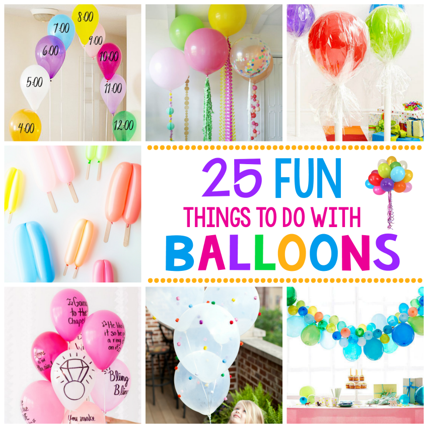 25 Fun Things To Do With Balloons
