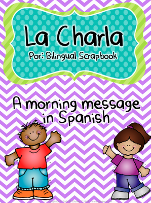 Bilingual scrapbook a morning message bilingual education la charla morning message in spanish m4hsunfo Gallery