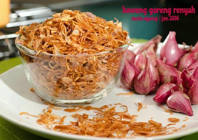 Resep Bawang Goreng Renyah Oleh Susi Agung Resep Makanan Dan Minuman Resep Masakan