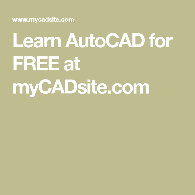 Learn Autocad For Free At Mycadsite Com Learn Autocad Autocad Autocad Tutorial