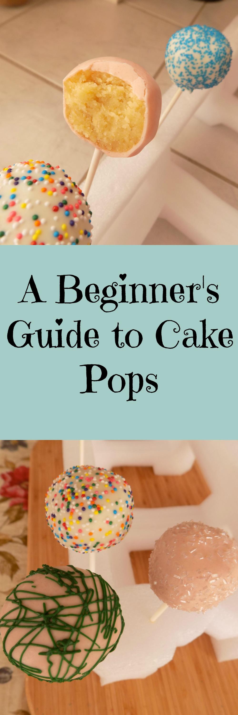 Beginners guide to cake pops cake pops cake pops how