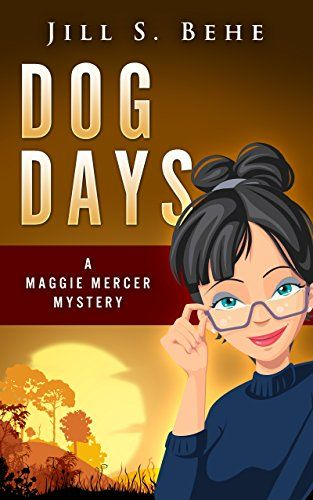 Dog Days:A Maggie Mercer Mystery Book 3 (Mossy Creek) by ...