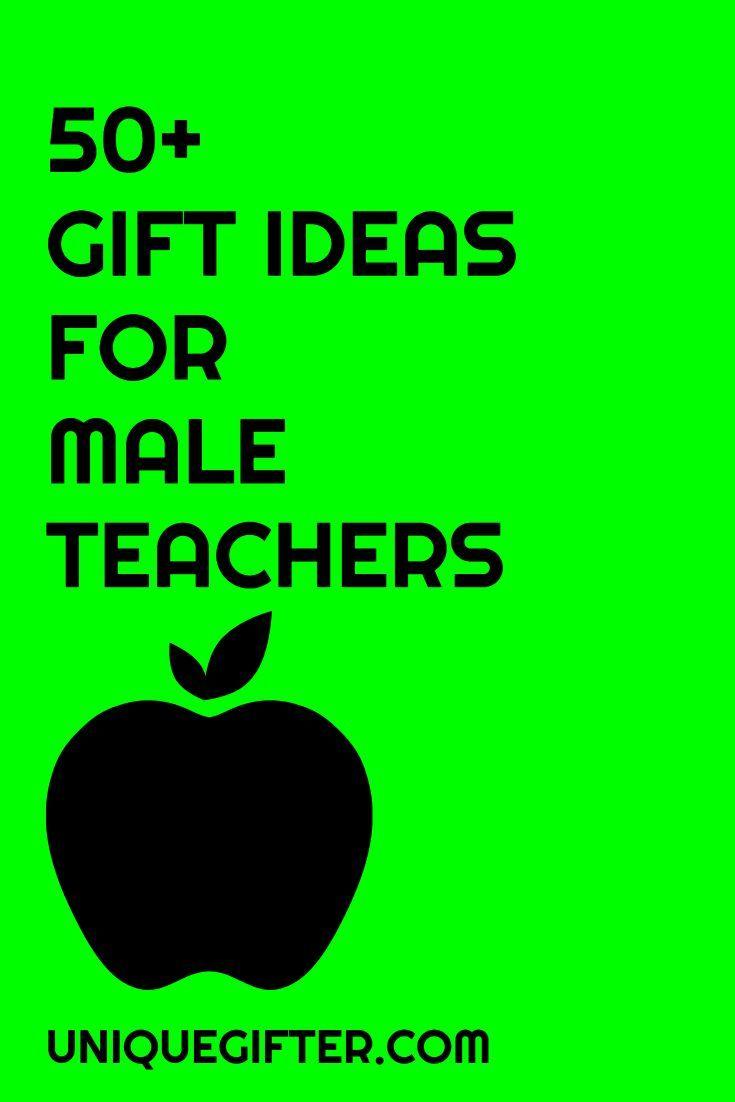 50 Male Teacher Gifts | Teacher Appreciation | Teacher gifts, Male ...