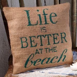 Better At The Beach Pillow